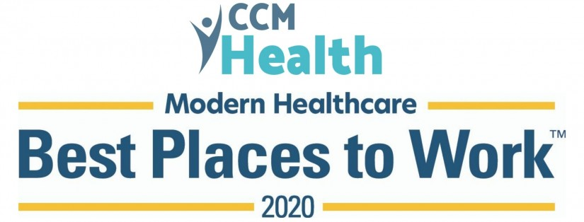 CCM Health - Modern Healthcare - Best Places to Work 2020 Award